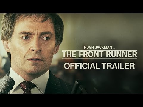 THE FRONT RUNNER - Official Trailer #2