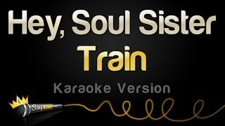 Train - Hey, Soul Sister (Karaoke Version)