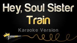 Download Train - Hey, Soul Sister (Karaoke Version) Mp3 and Videos