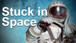 The First Man to Walk in Space Almost Got Stuck Out There