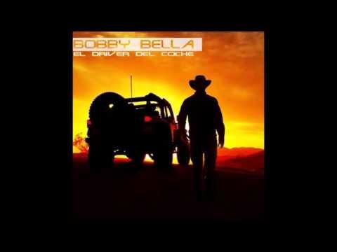 Bobby Bella   El Driver Del Coche
