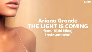 Baixar Ariana Grande - The Light is Coming (feat. Nicki Minaj) | Instrumental