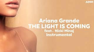 Ariana Grande - The Light is Coming (feat. Nicki Minaj) | Instrumental