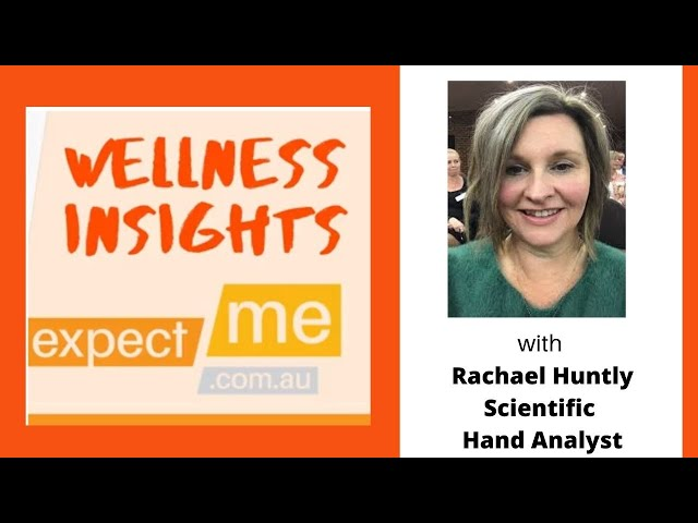 Wellness Insights - Introducing Rachael Huntly, Scientific Hand Analyst, Griffith