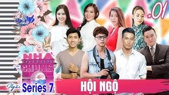 NGÔI NHÀ CHUNG – LOVE HOUSE | SERIES 7 – TẬP 1 | Dàn trai xinh - gái đẹp 'HỘI NGỘ' tìm kiếm tình yêu