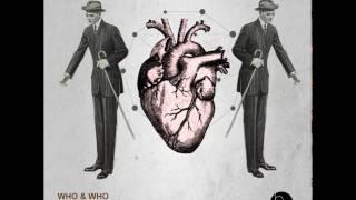 Who & Who - Sorry No Word (Original Mix)