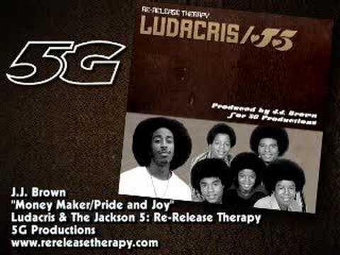 Ludacris and the jackson 5 money maker pride and joy for Maker jackson