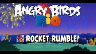 Angry Birds Rio 2 - Rocket Rumble Walkthrough All Levels