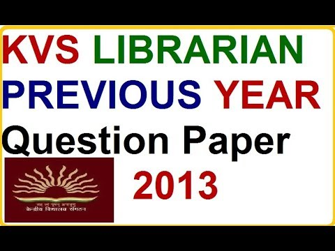 kvs librarian previous years question paper 2013 youtube