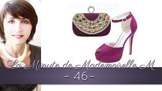 La Minute de Mademoiselle M46 - 16 conseils et plus sur la tenue de soirée