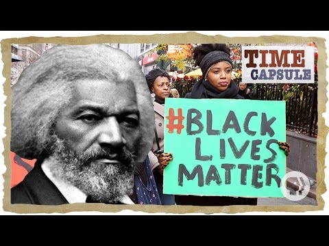 From the Abolitionist Movement to #BlackLivesMatter | Time Capsule