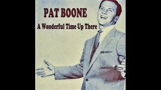 Pat Boone - A Wonderful Time Up There - #HIGH QUALITY SOUND 1958