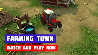 Farming Town · Game · Gameplay