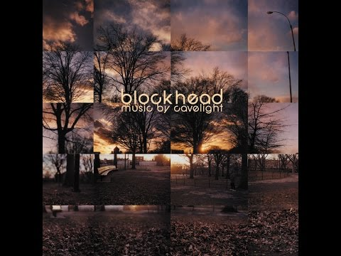 Blockhead   Music By Cavelight 【FULL ALBUM】