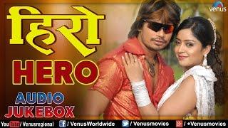 Hero : Bhojpuri Hit Songs ~ Audio Jukebox | Parveshlal Yadav, Subhi Sharma