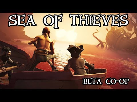 Sea of Thieves Beta Co-op - Sailing the Seas on the Droopy Sloop