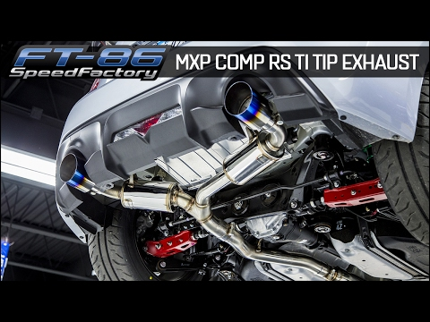 FT86SpeedFactory - MXP Comp RS Ti Tip Exhaust Overview and Drive