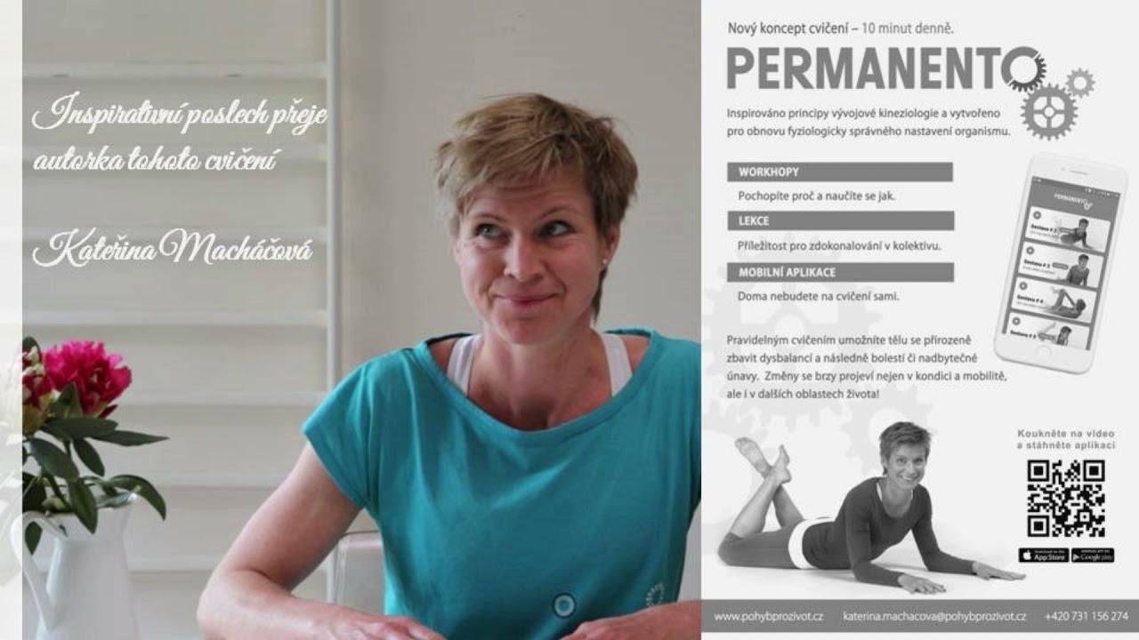 Video Cyklus cvičení Kateřiny Macháčové PERMANENTO: Úvod - O pohybu jinak a v souvislostech