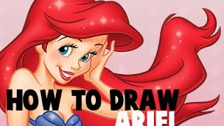 How to Draw Ariel From The Little Mermaid
