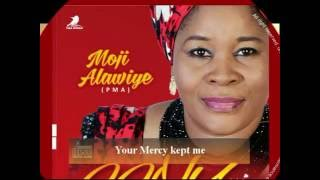 PMA I MUSIC I Aanu ni By Pastor Moji Alawiye