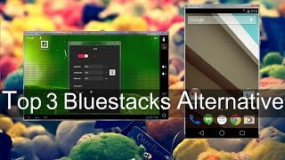 Video Top 3 Bluestacks Alternative For Installing Android Apps on PC download MP3, 3GP, MP4, WEBM, AVI, FLV Agustus 2018