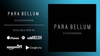 YouTube動画:Para Bellum | New Album Stefan Grossmann