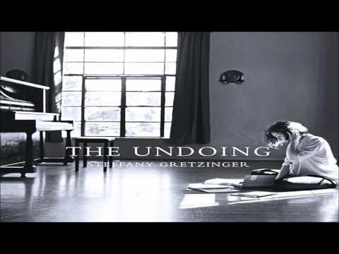 Steffany Gretzinger - The Undoing (Full Album 2014)