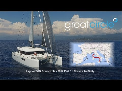 Sailing Cat Greatcircle - Overview 2017 Part 3 : Corsica to Sicily (ep. 32 - 40)