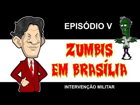ZUMBIS EM BRASÍLIA EP 5 - INTERVENÇÃO MILITAR (feat. Lobão) 1