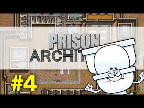 Prison Architect #4 - The Kitchen Crapper
