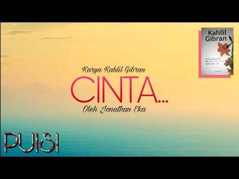 """""""CINTA"""" Karya Kahlil Gibran, Oleh Jonathan Eka"""