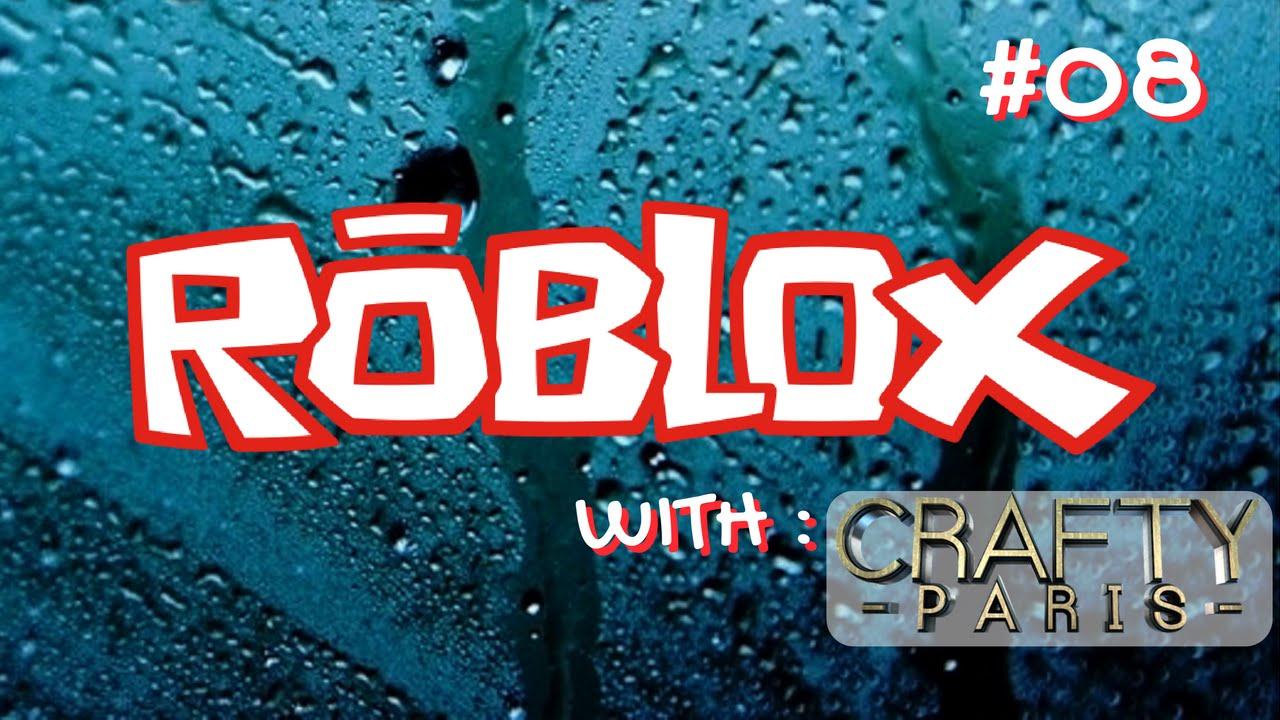 ROBLOX Gameplay Live Stream #08 - YouTube