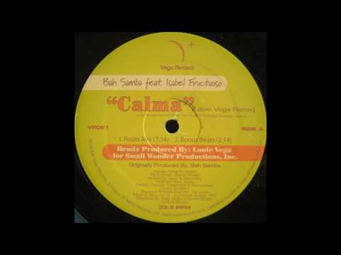 Bah Samba feat Isabel Fructuoso - Calma (Roots Mix)