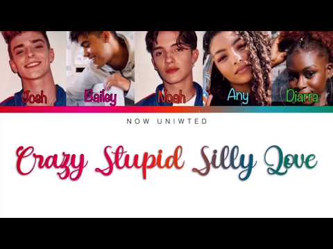 """NOW UNITED - """"Crazy Stupid Silly Love""""   Color Coded Lyrics"""
