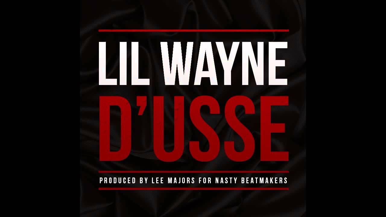 Lil Wayne D Usse Youtube