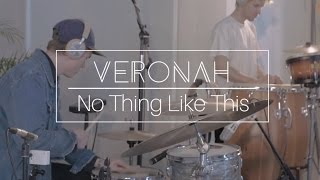 Veronah - No Thing Like This (Live In Studio)