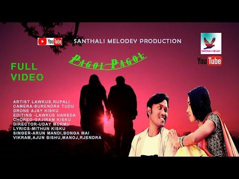 Pagol Pagol New Santali2020 New Santhali Full Video !Lawkus/Rupali/Surendra/pagol Pagol SANTHALI