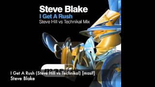 Steve Hill - I Get A Rush (Steve Hill vs Technikal Mix) [masif]