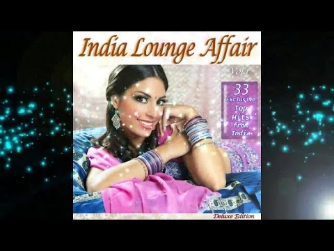 India Lounge Affair- Very Best of India Buddha Chillout Cafe