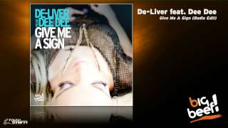 De-Liver feat. Dee Dee - Give Me A Sign (Radio Edit)