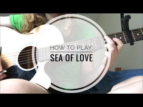 HOW TO PLAY: SEA OF LOVE BY CAT POWER