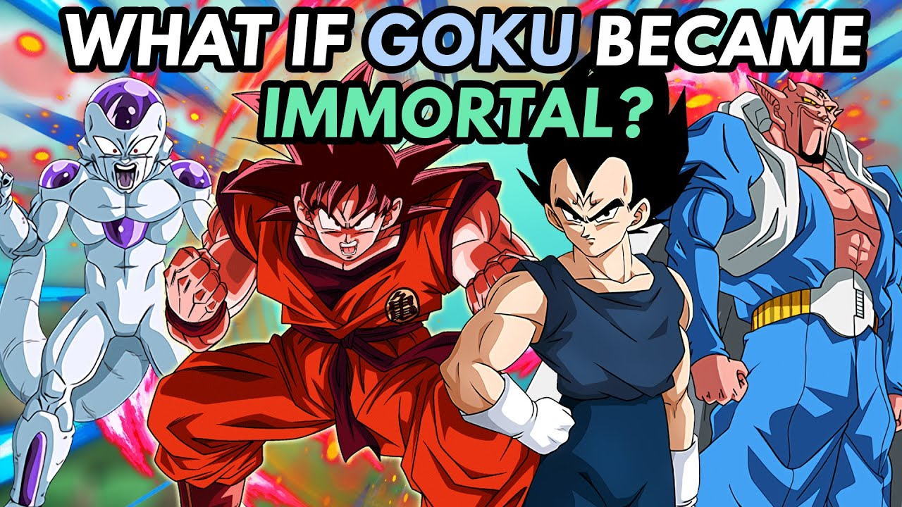 What if Goku Became IMMORTAL? - WhIMs #6