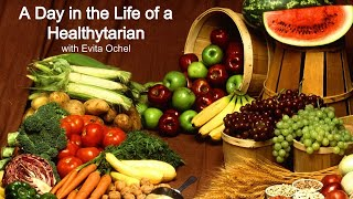 A Day in the Life of a Healthytarian - Smart Eating