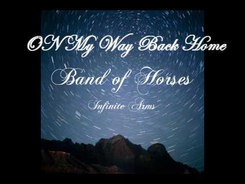 Band of Horses - On My Way Back Home (Lyrics)