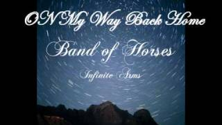 Band of Horses - On My Way Back Home (Lyrics)