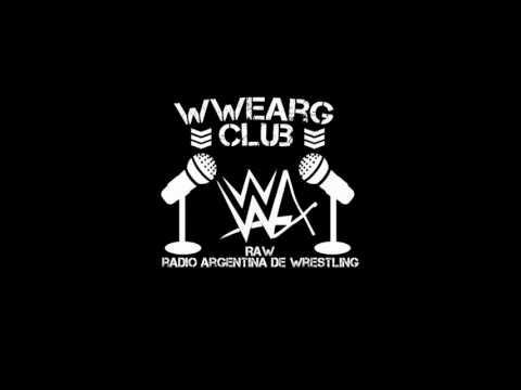 RAW (Radio Argentina de Wrestling) Programa 24/08/16 (Parte 1)   WWE Argentina