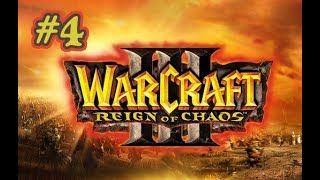 Warcraft III [] Chill Play [] Part 4