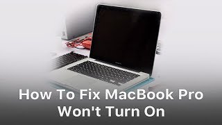 How To Fix: MacBook Pro Won