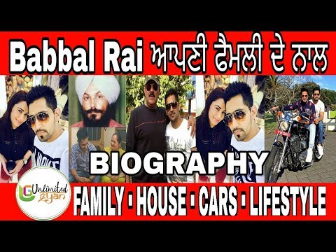 Babbal Rai Biography | Family | Girlfriend | Dream boy| Lifestyle | Cars | House | Wife