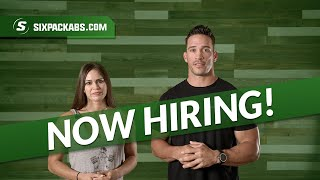 Six Pack Abs is Hiring!